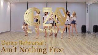 [Dance Rehearsal] ของฟรีไม่มีในโลก (Ain't Nothing Free) : G-Twenty