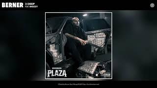 Berner feat. Mozzy - 3 Deep (Audio)