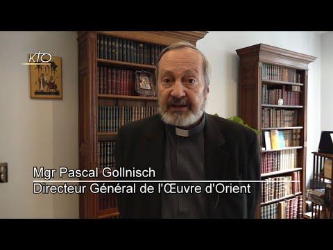 Mgr Pascal Gollnisch : « La présence des chrétiens d'Orient est déterminante pour la paix »