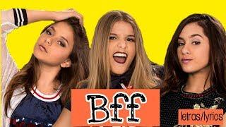 Bff Girls  Bff Letraslyrics