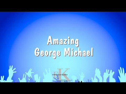 Amazing - George Michael (Karaoke Version)