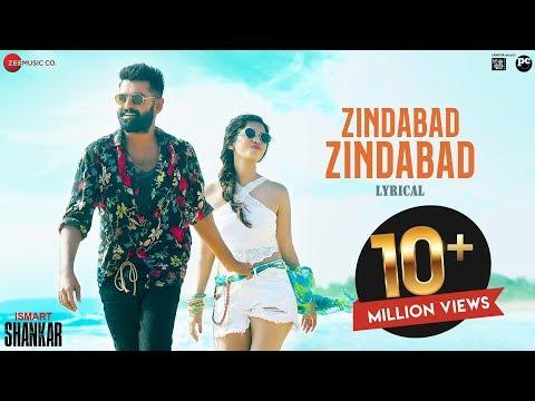 Zindabad Zindabad - Lyrical | iSmart Shankar | Ram Pothineni, Nidhhi Agerwal & Nabha Natesh