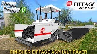 Farming Simulator 17 FINISHER EIFFAGE ASPHALT PAVER