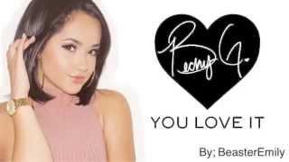 Becky G - You Love It (lyrics)