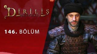 episode 146 from Dirilis Ertugrul