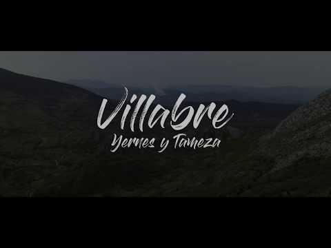 Villabre - Yernes y Tameza 4k