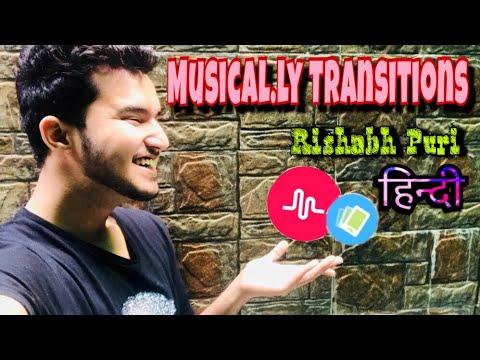 Musical.ly Transition Tutorial by Rishabh Puri || In Hindi