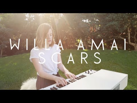 Scars (2017) (Song) by Willa Amai