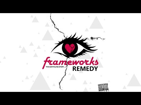 FrameWorks - Remedy