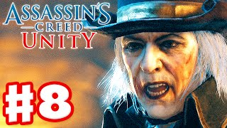 Assassin's Creed Unity - Gameplay Walkthrough Part 8 - Le Roi Est Morte! (Xbox One, PS4, PC)