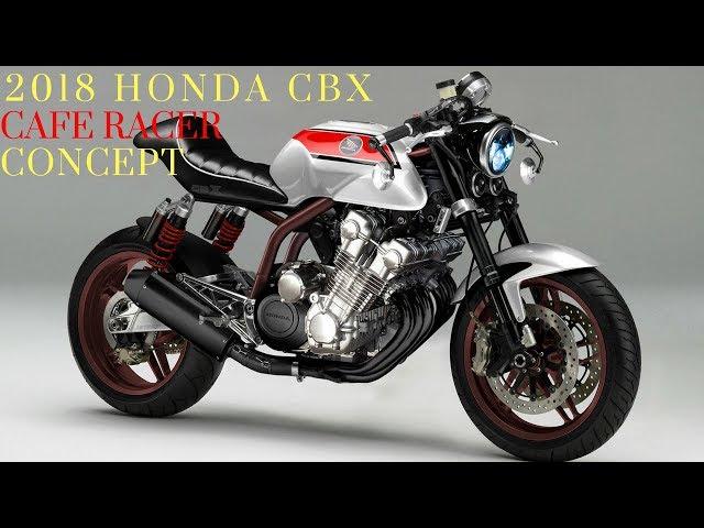 2018 New Honda Cbx Cafe Racer Concept