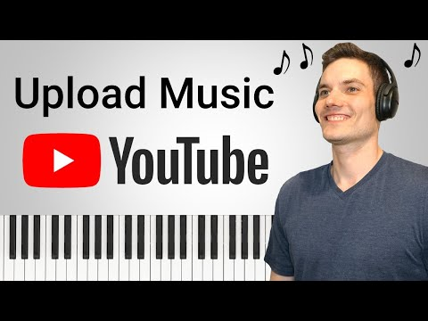 How to Upload Music to YouTube