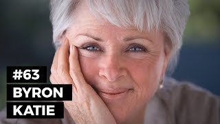 How did Byron Katie manage to get over her suffering?