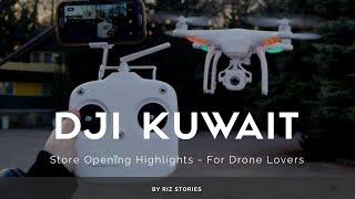 Opening DJI Kuwait Drone Store 2018