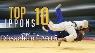 TOP 10 IPPONS | Grand Prix Düsseldorf 2016 | JudoHeroes