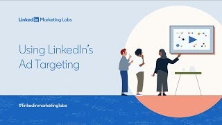 Using LinkedIn's Ad Targeting