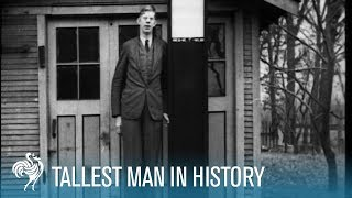 "The World's Tallest Man: Robert Wadlow 8'11"" aka the Alton Giant (1936) 