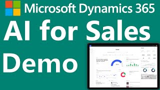 Microsoft Dynamics 365 AI for Sales - demonstration