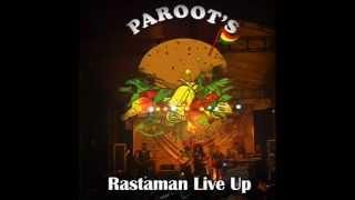 Paroots -  Rastaman Live Up