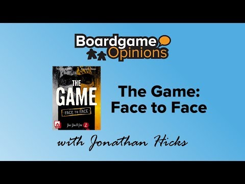Boardgame Opinions: The Game: Face to Face