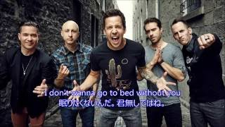 洋楽 和訳 Simple Plan ft. Nelly - I Don't Wanna Go To Bed