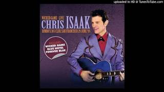 Chris Isaak - All I Want Is Your Love (Live)