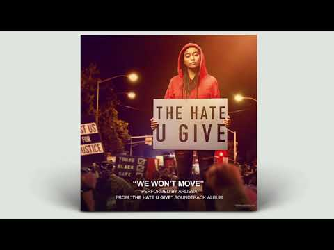 Arlissa We Wont Move Instrumental From The Hate U Give Official Soundtrack