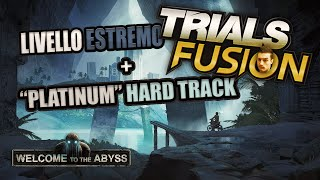 """Trials Estremo: """"Welcome to the Abyss"""" + """"Platinum"""" Hard Track [by Rohn]"""