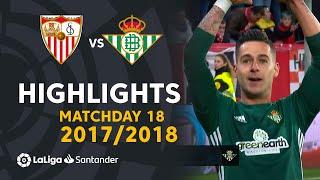 Highlights Sevilla FC vs Real Betis (3-5) Matchday 18 2017/2018