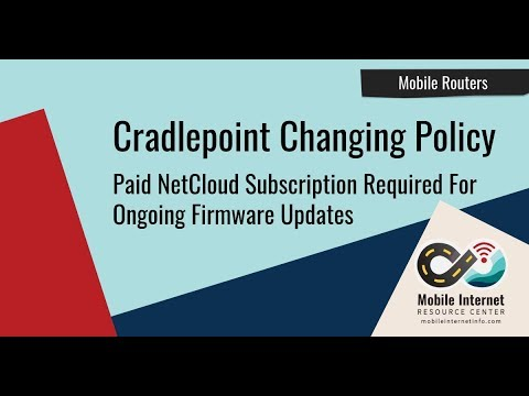 Cradlepoint to Require $180/yr NetCloud Subscription to get Firmware Updates