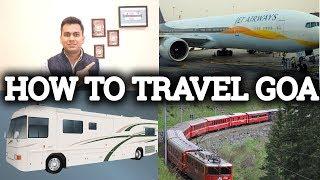 HOW TO TRAVEL GOA BY FLIGHT, BUS & TRAIN   TRAVEL TRICKS