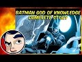 Batman God of Knowledge Darkseid War Complete Story Comicstorian