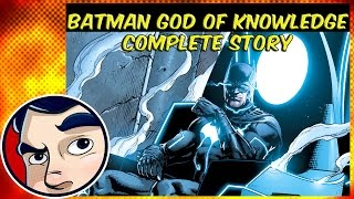 Batman God of Knowledge - Darkseid War Complete Story | Comicstorian