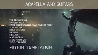 Holy ground (Acapella//Alternative) - Within Temptation