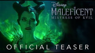 Maleficent: Mistress of Evil - Official Teaser