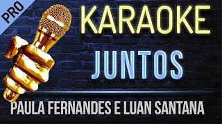 Juntos Karaoke   Paula Fernandes E Luan Santana