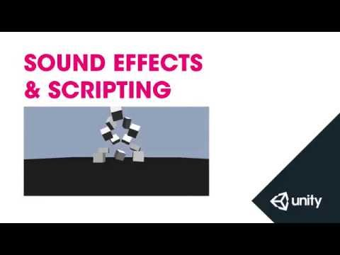 Sound Effects & Scripting - Unity