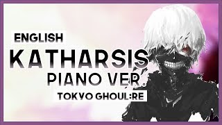 """【mew】""""katharsis"""" ║ Tokyo Ghoul:re S2 OP ║ Full ENGLISH Cover & Piano Cover"""