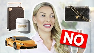 10 Luxury Items You DON'T Need!