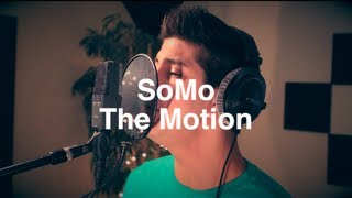 Drake - The Motion (Rendition) by SoMo