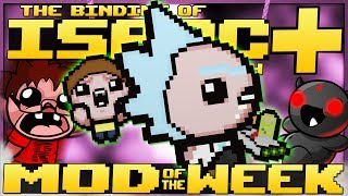 The Binding of Isaac: Afterbirth+ - Mod of the Week: INTER-DIMENSIONAL! (RICK AND MORTY OVERHAUL)