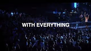 With Everything - Hillsong Worship