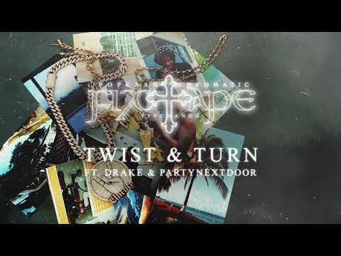 Popcaan  – TWIST & TURN (feat. Drake & PARTYNEXTDOOR) (Official Audio)