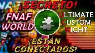 ¡FNAF World y la UCN Están Conectados!   Secreto UCN   FNaF