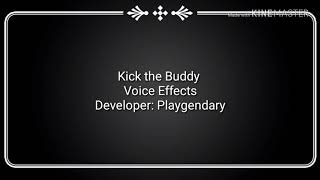 All voice effects of Kick the Buddy