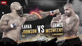 "Valor Bare Knuckle (VBK1) - James ""The Sledgehammer"" McSweeney vs Lavar ""Big"" Johnson"
