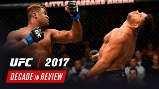 UFC Decade in Review - 2017