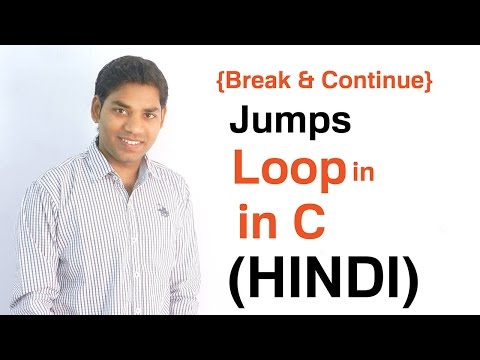Jumps in Loops - Break and Continue Statement in C (HINDI)