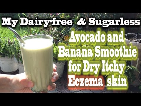 Video Dairy Free and Sugarless Smoothie for Dry Itchy Eczema Skin