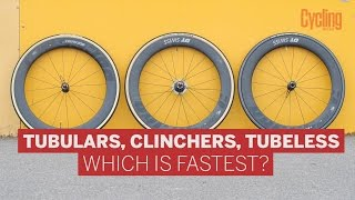 Tubular vs Clinchers vs Tubeless - Which is fastest? | Cycling Weekly